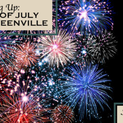 Fourth of July 2021 in Greenville