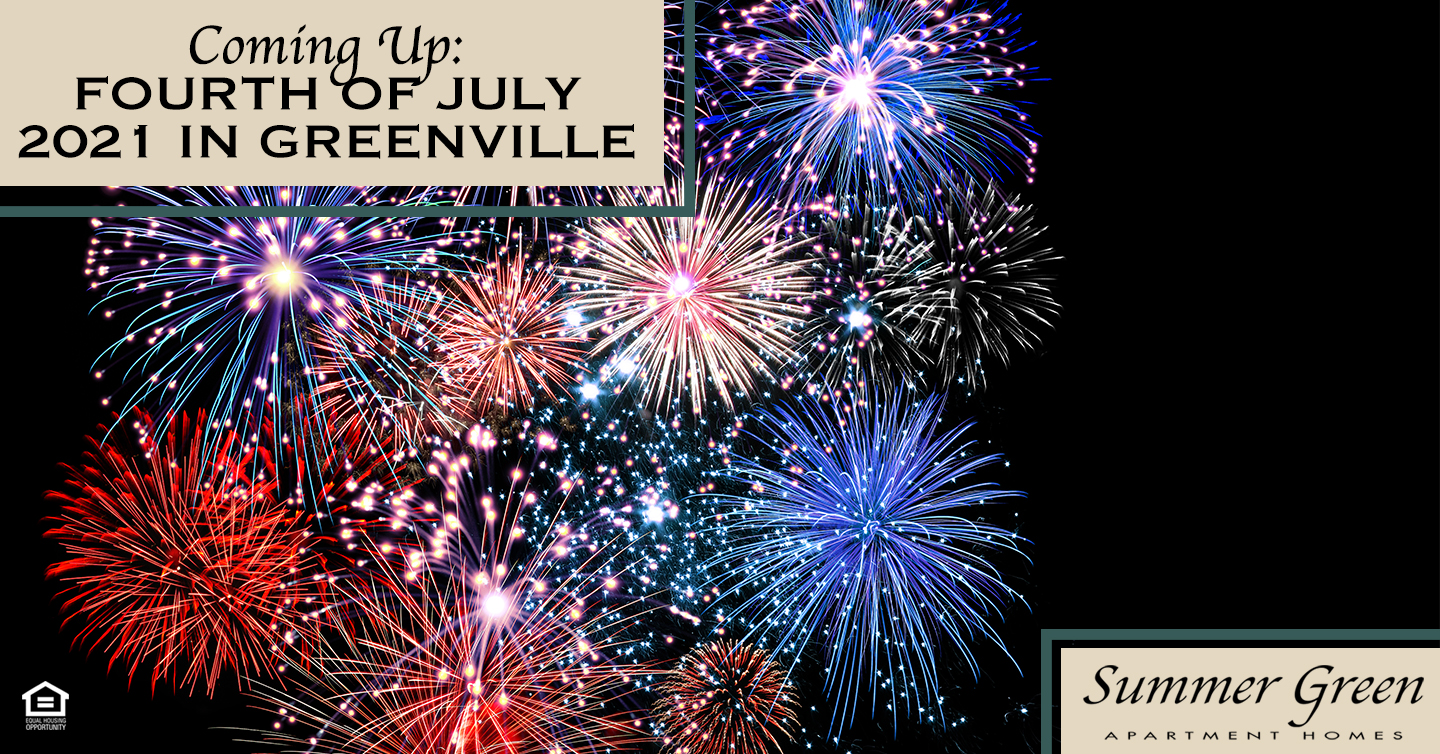 Coming Up: Fourth of July 2021 in Greenville